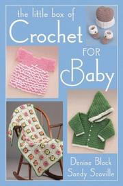 Cover of: The Little Box of Crochet for Baby (Little Box)
