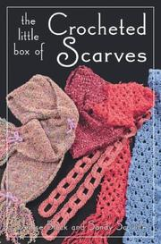 Cover of: The Little Box of Crocheted Scarves (Little Box)