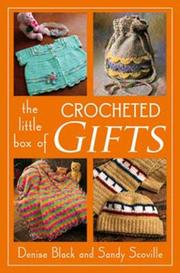 Cover of: The Little Box of Crocheted Gifts (Little Box Of...)