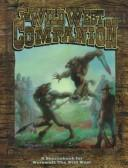 Cover of: The Wild West Companion (Werewolf: The Apocalypse)