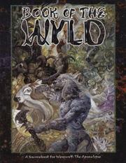 Cover of: Book of the Wyld (Werewolf: The Apocalypse)