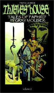 Cover of: Thieves' House: Tales of Fafhrd and the Gray Mouser (Borealis Legends)