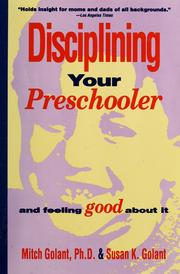Cover of: Disciplining Your Preschooler and Feeling Good About It
