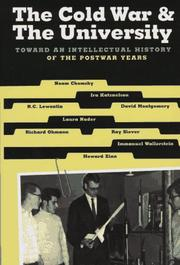 Cover of: The Cold War & the University: Toward an Intellectual History of the Postwar Years