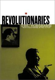 Cover of: Revolutionaries: contemporary essays