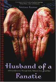 Cover of: Husband of a Fanatic: A Personal Journey Through India, Pakistan, Love, and Hate