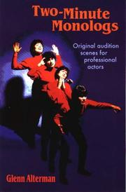 Cover of: 2-Minute Monologs: Original Audition Scenes for Professional Actors