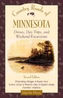 Cover of: Country Roads of Minnesota  Drives, Day Trips, and Weekend Excursions: Drives, Day Trips and Weekend Excursions (Country Roads of)