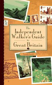 Cover of: The Independent Walker's Guide to Great Britain