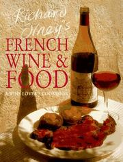 Cover of: Richard Olney's French Wine & Food: A Wine Lover's Cookbook