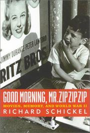 Cover of: Good Morning, Mr. Zip Zip Zip: Movies, Memory and World War II