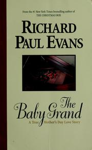 Cover of: The Baby Grand: A True Mother's Day Love Story