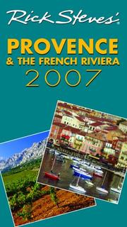 Cover of: Rick Steves' Provence and the French Riviera 2007 (Rick Steves)