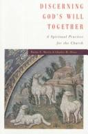 Cover of: Discerning God's Will Together