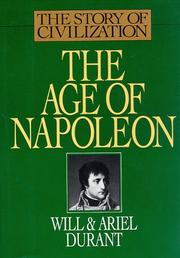 Cover of: The Age of Napoleon (The Story of Civilization, Vol. 11) (Story of Civilization, 11)
