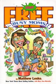 Cover of: Free Stuff for Busy Moms!