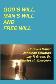 Cover of: God's Will, Man's Will and Free Will