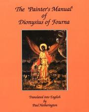 Cover of: The Painter's Manual of Dionysius of Fourna
