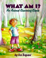 Cover of: What Am I? An Animal Guessing Game