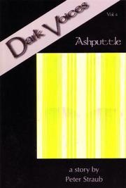 Cover of: Dark Voices Volume 4: Peter Straub's Ashputtle (Dark Voices)