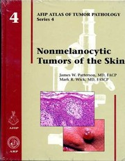 Cover of: Nonmelanocytic Tumors of the Skin (Atlas of Tumor Pathology Series IV)