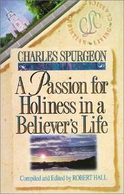 Cover of: A Passion for Holiness in a Believer's Life (Believer's Life Sereis)