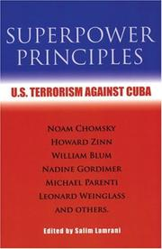 Cover of: Superpower Principles: U.s. Terrorism Against Cuba