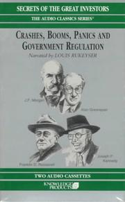 Cover of: Crashes, Booms, Panics and Government Regulation (Secrets of the Great Investors)