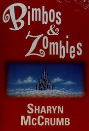 Cover of: Bimbos & Zombies: Bimbos of the Death Sun / Zombies of the Gene Pool
