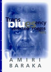 Cover of: Transbluesency: the selected poems of Amiri Baraka/LeRoi Jones (1961-1995)