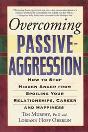 Cover of: Overcoming Passive-Aggression