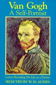 Cover of: Van Gogh; a self-portrait: letters revealing his life as a painter