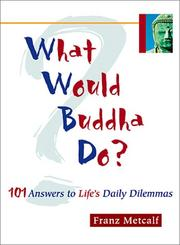 Cover of: What Would Buddha Do?