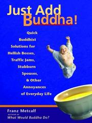 Cover of: Just Add Buddha!