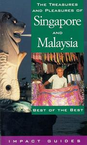 Cover of: The Treasures and Pleasures of Singapore and Malaysia