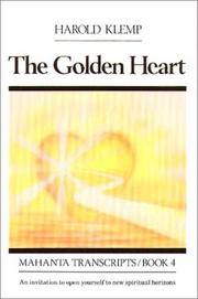 Cover of: The golden heart: Mahanta Transcripts, Book IV