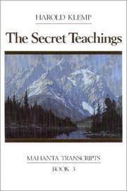 Cover of: The Secret Teachings (Mahanta Transcripts Ser. ; Bk.3)