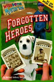 Cover of: Forgotten Heroes (Wishbone Mysteries
