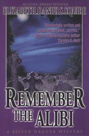 Cover of: Remember the Alibi (Siver Dagger Mystery)
