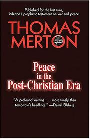 Cover of: Peace in the post-Christian era: draft with author's corrections, 1962?