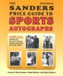 Cover of: The Sander's Price Guide to Sports Autographs