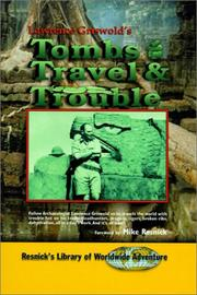 Cover of: Tombs Travel and Trouble (Resnick's Library of Worldwide Adventure)