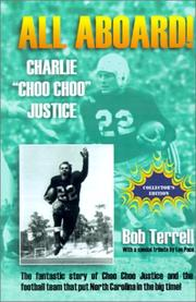 "Cover of: All Aboard! Charlie """"Choo Choo"""" Justice"