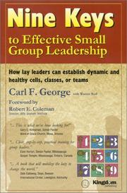 Cover of: Nine Keys to Effective Small Group Leadership