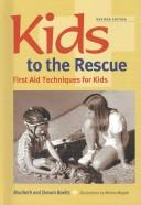 Cover of: Kids to the Rescue