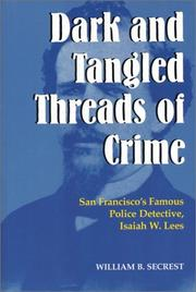 Cover of: Dark and Tangled Threads of Crime