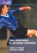 Cover of: Sport Governance in the Global Community