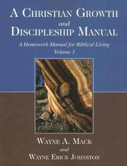 Cover of: A Christian Growth and Discipleship Manual, Volume 3