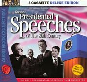 Cover of: Greatest Presidential Speeches Of The 20th Century (The Literate Listener Series Presents)