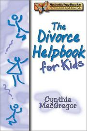 Cover of: The Divorce Helpbook for Kids (Rebuilding Books)